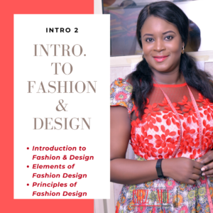 Introduction to Fashion and Design