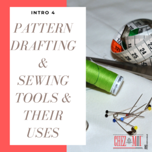 Pattern Drafting and Sewing Tools